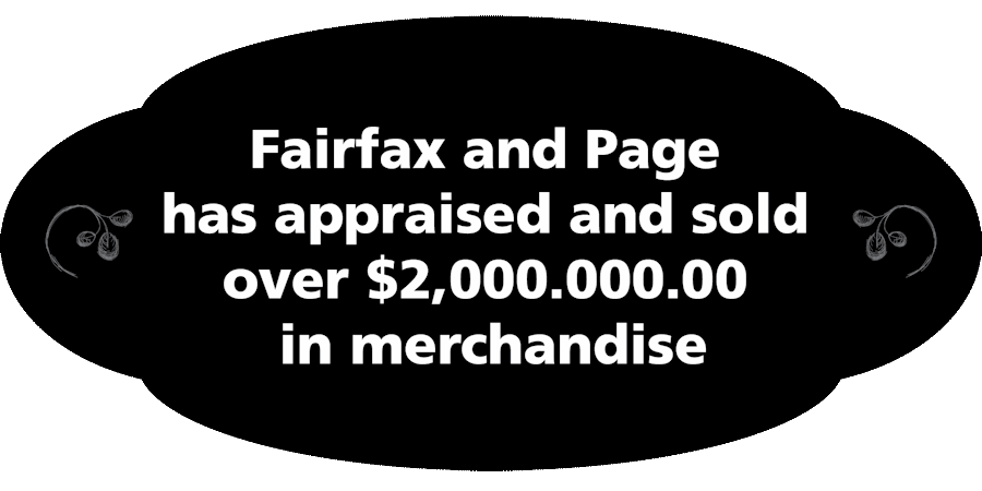 Fairfax and Page Estate Sales Appraised and sold over 2 million in merchandise